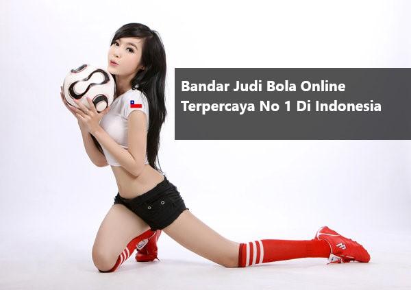 Bandar Judi Bola Online Terpercaya No 1 Di Indonesia